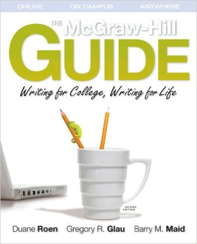 Handbook for the mcgraw-hill : guide writing for college, writing for life